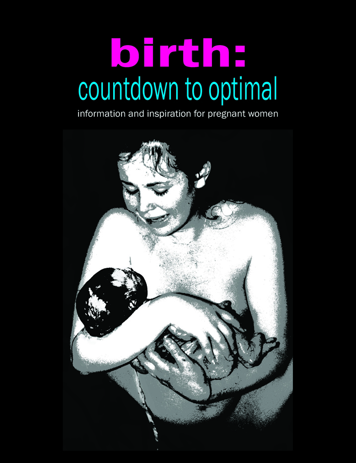 Birth: Countdown to Optimal