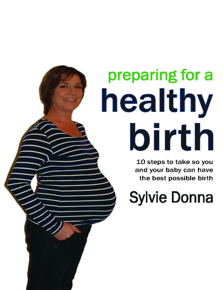 Preparing for a Healthy Birth (American edition)